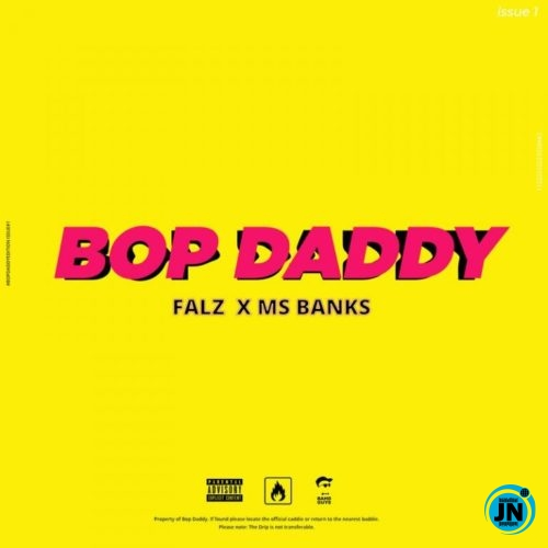 Falz – Bop Daddy Ft. Mz Banks